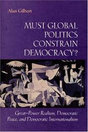 Cover of: Must global politics constrain democracy?