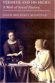 Cover of: Vermeer and His Milieu | John Michael Montias