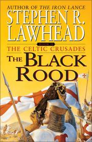 Cover of: The Black Rood (The Celtic Crusades #2) by Stephen R. Lawhead