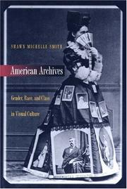 Cover of: American Archives | Shawn Michelle Smith