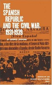 Cover of: The Spanish Republic and the Civil War, 1931-1939