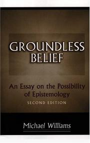 Cover of: Groundless belief | Williams, Michael