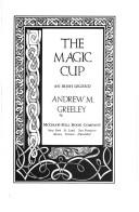 Cover of: The Magic Cup: an Irish legend