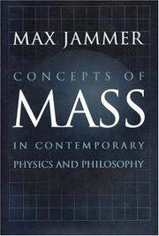 Cover of: Concepts of mass in contemporary physics and philosophy