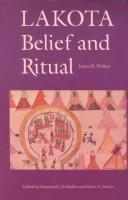 Cover of: Lakota belief and ritual. | Walker, James R.