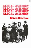 Cover of: Illegal assembly | Karen Brodine