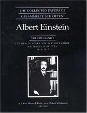 Cover of: The Collected Papers of Albert Einstein, Volume 6: The Berlin Years
