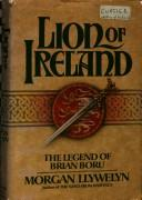 Cover of: Lion of Ireland | Morgan Llywelyn