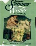 Cover of: Bon Appétit Summer & Winter Cookbook