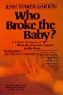 Who broke the baby? by Jean Staker Garton