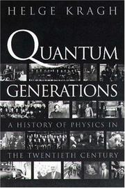 Cover of: Quantum Generations: a history of physics in the twentieth century