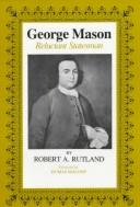 Cover of: George Mason, reluctant statesman
