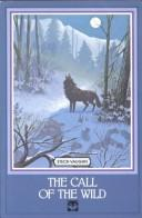 Cover of: The call of the wild