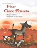 Cover of: Four good friends | Margaret Hillert