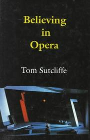Cover of: Believing in opera