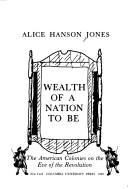 Cover of: Wealth of a nation to be