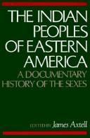 Cover of: The Indian peoples of Eastern America