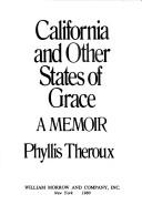 Cover of: California and other states of grace | Phyllis Theroux