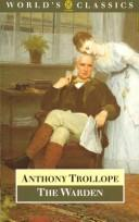 Cover of: The warden | Anthony Trollope