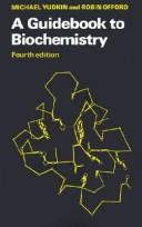 Cover of: A guidebook to biochemistry | Michael Yudkin