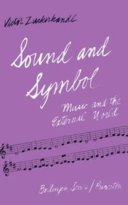 Sound and symbol by Victor Zuckerkandl
