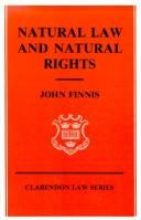 Cover of: Natural law and natural rights | John Finnis