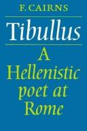 Cover of: Tibullus, a Hellenistic poet at Rome
