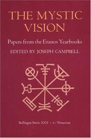 Cover of: The Mystic Vision: Papers from the Eranos Yearbooks, Vol. 6