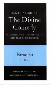 Cover of: The Divine Comedy, Paradiso. Part 1. Text | Dante Alighieri