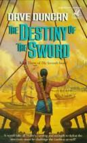 Cover of: The destiny of the sword