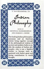 Cover of: A Source Book in Indian Philosophy | Sarvepalli Radhakrishnan, Charles A. Moore