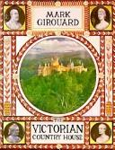 Cover of: The Victorian country house