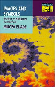 Cover of: Images and symbols | Mircea Eliade