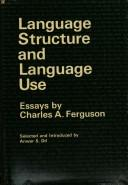 Cover of: Language structure and language use | Charles Albert Ferguson