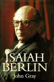 Isaiah Berlin by Gray, John