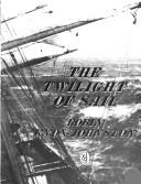 Cover of: The twilight of sail