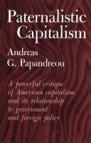 Cover of: Paternalistic capitalism