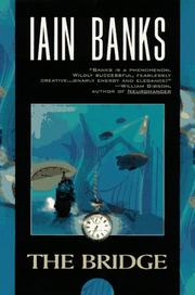 The Bridge by Iain M. Banks