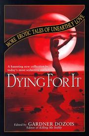 Cover of: Dying for It