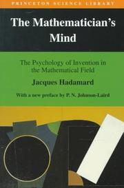 Cover of: The mathematician's mind: the psychology of invention in the mathematical field