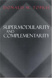 Cover of: Supermodularity and Complementarity