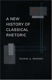 Cover of: A new history of classical rhetoric