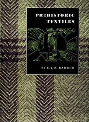 Cover of: Prehistoric textiles
