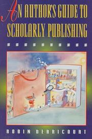 Cover of: An author's guide to scholarly publishing