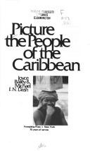 Cover of: Picture the people of the Caribbean