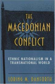Cover of: The Macedonian Conflict | Loring M. Danforth