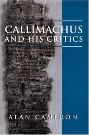 Cover of: Callimachus and his critics | Alan Cameron