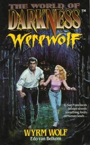 Cover of: Wyrm Wolf: Based on the Apocalypse (The World of Darkness : Werewolf)