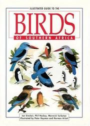 Cover of: Illustrated guide to the birds of southern Africa | J. C. Sinclair