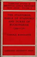 Cover of: The Staffords: Earls of Stafford and Dukes of Buckingham, 1394-1521